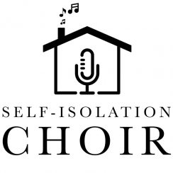 Self isolation Choir